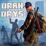 تحميل لعبة Dark Days: Zombie Survival مهكرة آخر اصدار
